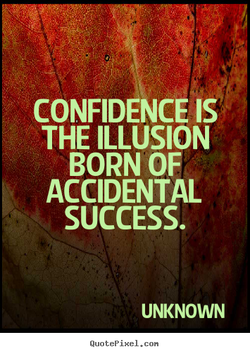 CONFIDENCE IS 