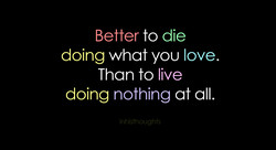 to die 