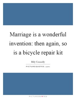 Marriage is a wonderful 