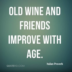 OLD WINE AND 