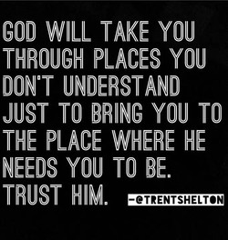 GOD WILL TAKE YOU 