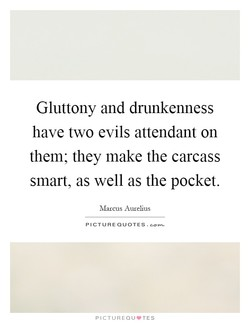 Gluttony and drunkenness 