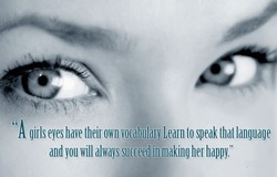 A girls eyes have their own vocabulary Learn 10 speak that language 