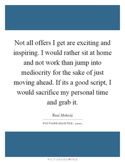 Not all offers I get are exciting and 