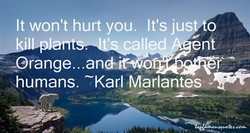 It won't hurt you. It's jus o 