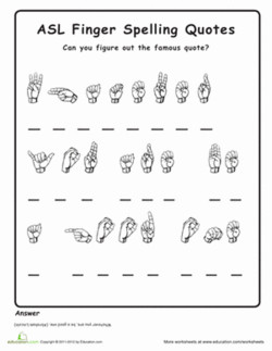 ASL Finger Spelling Quotes 