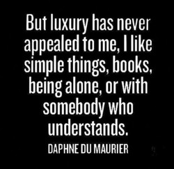 But luxury has never 