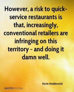 However, a risk to quick- 