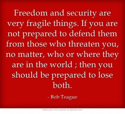 Freedom and security are 