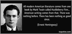 All modern American literature comes from one 