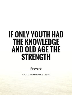 IF ONLY YOUTH HAD 