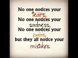 No one notices your 