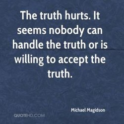 The truth hurts. It 