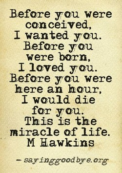 Before you were 