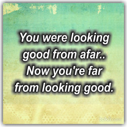 You were looking 