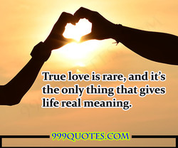 True love is rare, and it's 