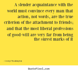 A slender acquaintance with the 