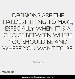 DECISIONS ARE THE 