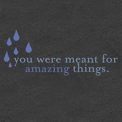 you were meant for 
