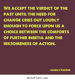 WE ACCEPT THE VERDICT OF THE 