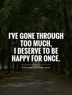 I'VE GONE THROUGH 