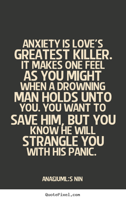 ANXIETY IS LOVE'S 