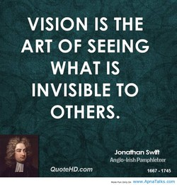 VISION IS THE 