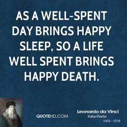 AS A WELL-SPENT 