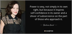 Power is sexy, not simply in its own 