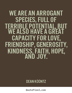 WE ARE AN ARROGANT 