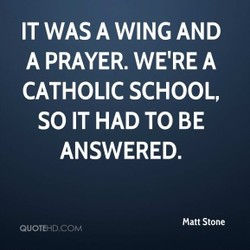 IT WAS A WING AND 
