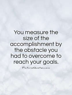 You measure the 