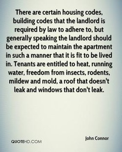 There are certain housing codes. 