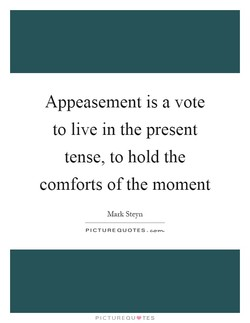 Appeasement is a vote 