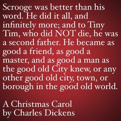 Scrooge was better than his 