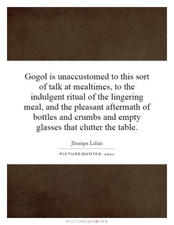 Gogol is unaccustomed to this sort 