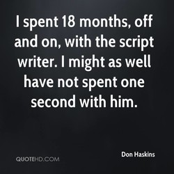 I spent 18 months, off 