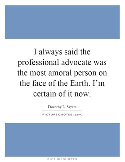 I always said the 