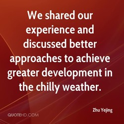 We shared our 