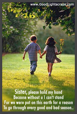 Sister, please hold my hand 