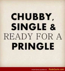 CHUBBY, 