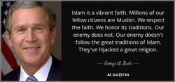 Islam is a vibrant faith. Millions of our 