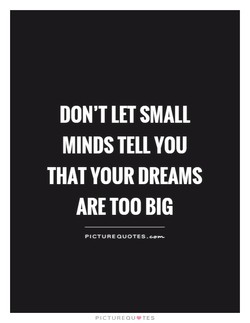 DON'T LET SMALL 
