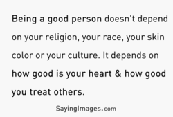 Being a good person doesn't depend