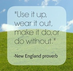 II Use it up, 
