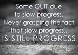 Some QUIT due 