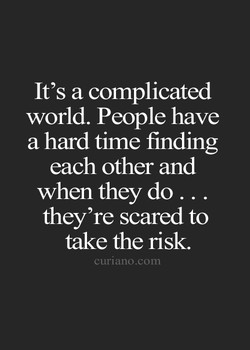 It's a complicated 