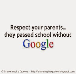 Respect your parents... 