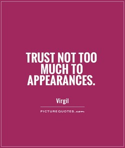 TRUST NOT TOO 