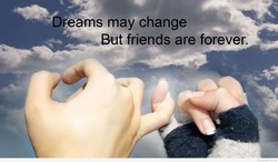 Dreams may change 
